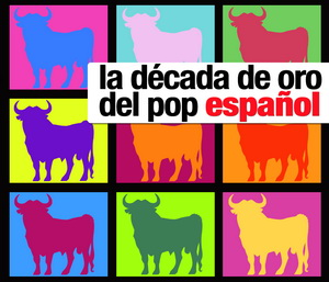 LA DECADA DE ORO DEL POP ESPAÑOL (CON505CD)